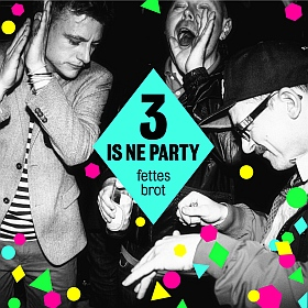 Fettes Brot  3 is ne Party