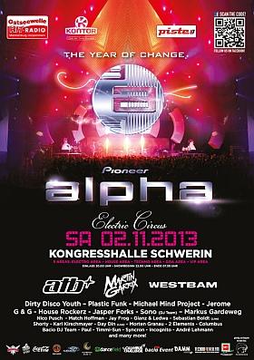 Pioneer Alpha 2013 Electric Circus Schwerin