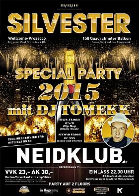 Silvester 2015 Special Party DJ Tomekk Neidklub Hamburg