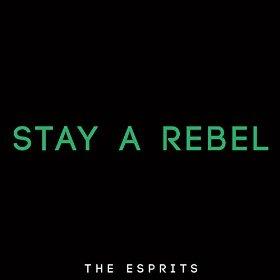 The Esprits Stay A Rebel