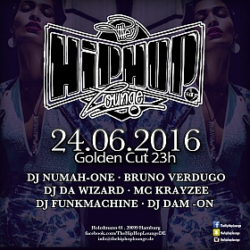The Hip Hop Lounge Golden Cut Hamburg 2016