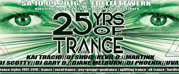 25 Years of Trance The Festival Edelfettwerk Hamburg 2016