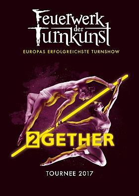 Feuerwerk der Turnkunst 2GETHER Tour 2017 Turnshow