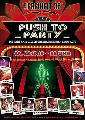 Push to Party 2016 Grosse Freiheit 36 Hamburg