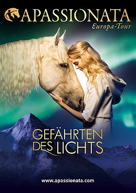 Apassionata Gefaehrten des Lichts Pferde Show