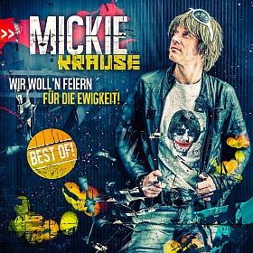 Mickie Krause Wir wolln feiern für die Ewigkeit Best Of