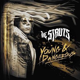 The Struts Young Dangerous