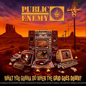 Public Enemy What You Gonna Do